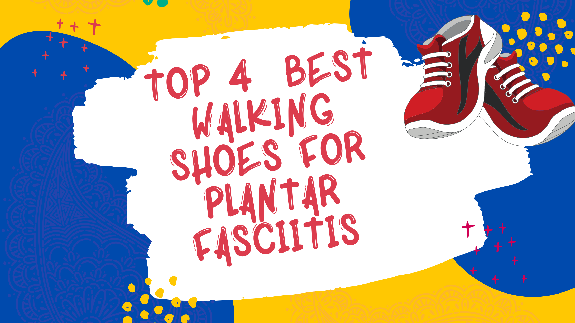 Best Walking Shoes for Plantar Fasciitis In 2021