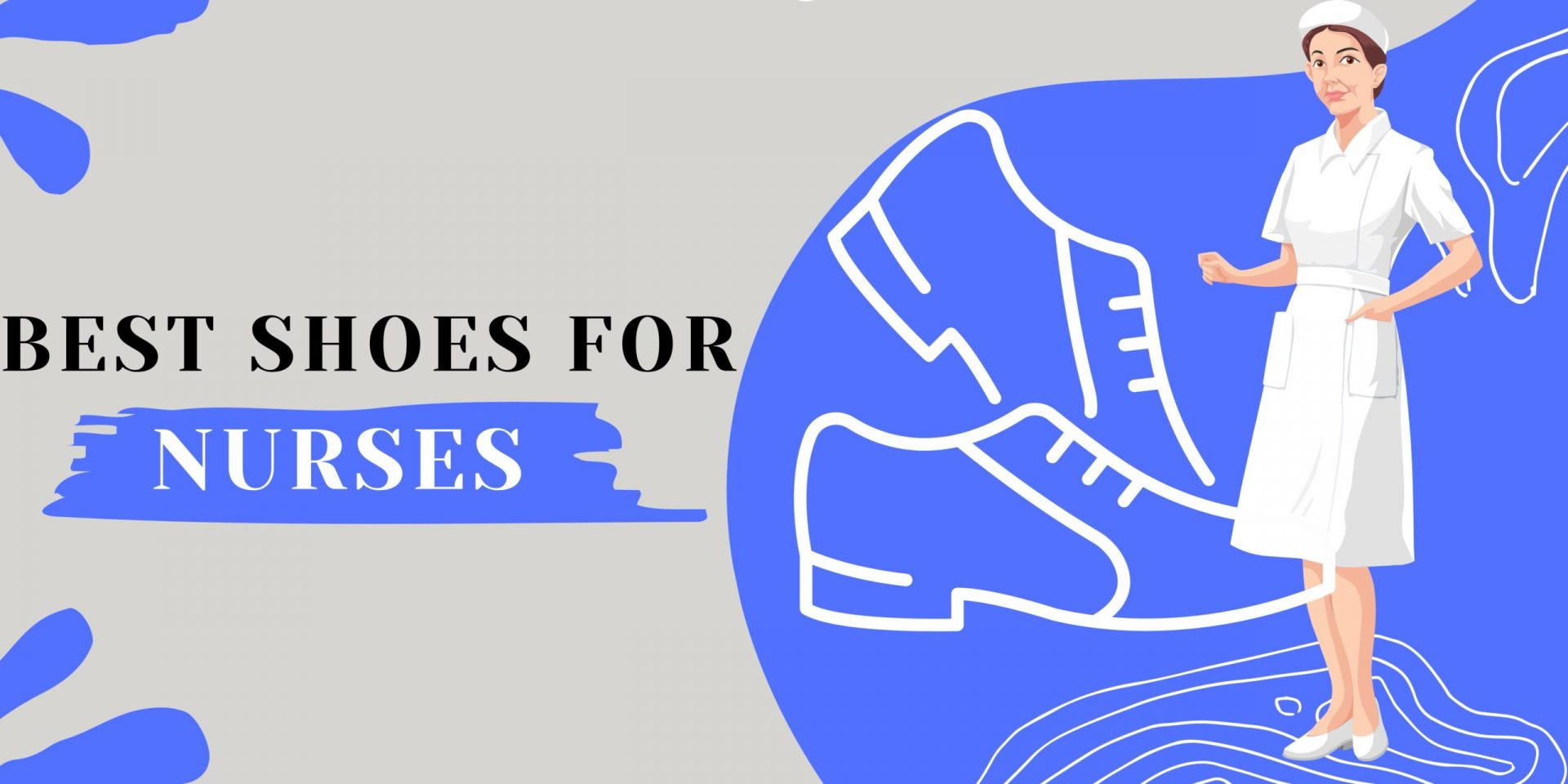 Best Shoes for Nurses and Other Workers Who Stand All Day
